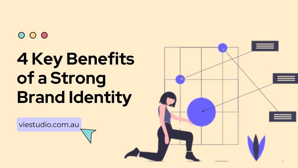 key benefits of strong brand identity